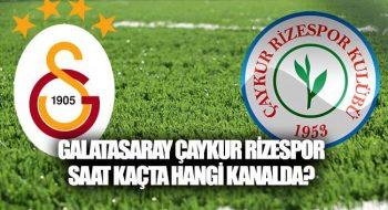 Galatasaray Rize Spor Maçı Ne Zaman