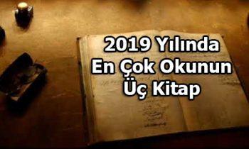 2019 Yılında En Çok Okunun 3 Kitap