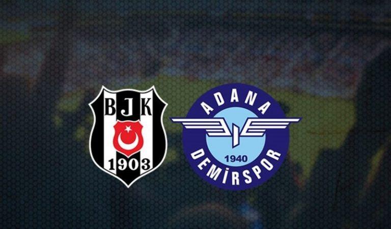 Beşiktaş – Adana Demirspor Maçı Ne Zaman? Hangi Kanalda?